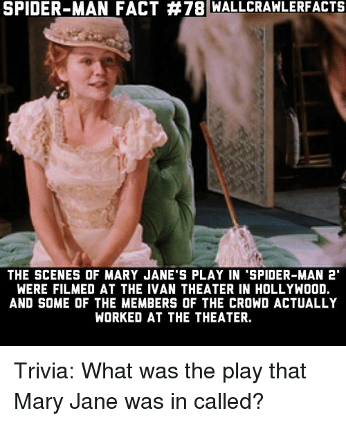 spider man fact 78 wallcra wlerfacts the scenes of mary janes 24934679 ✅ 25 best memes about mary jane mary jane memes,Mary Jane Memes