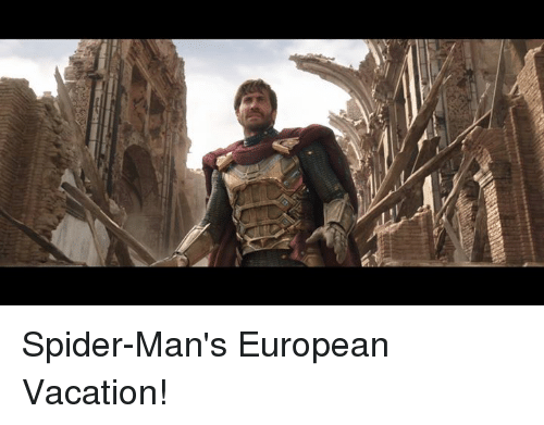 Memes, Spider, and Vacation: Spider-Man's European Vacation!