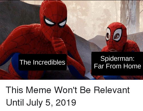 Spiderman Far From Home The Incredibles Meme On Meme