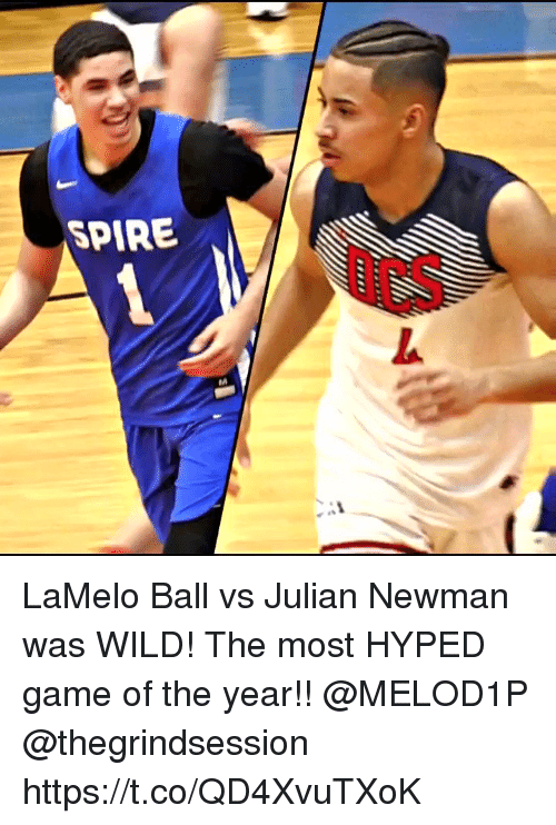 Memes, Newman, and Game: SPIRE LaMelo Ball vs Julian Newman was WILD! The most HYPED game of the year!! @MELOD1P @thegrindsession https://t.co/QD4XvuTXoK