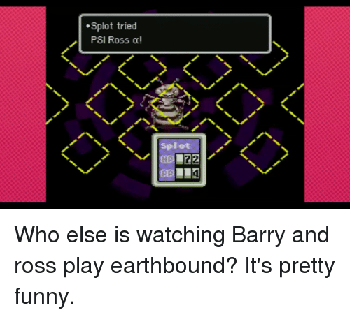 Splot Tried PSI Ross Oc! Splot Who Else Is Watching Barry