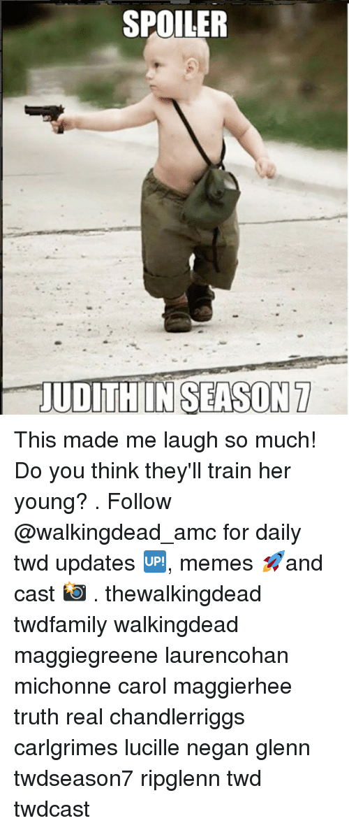 Memes, Train, and Truth: SPOILER  UDITHIIN SEASON7 This made me laugh so much! Do you think they'll train her young? . Follow @walkingdead_amc for daily twd updates 🆙, memes 🚀and cast 📸 . thewalkingdead twdfamily walkingdead maggiegreene laurencohan michonne carol maggierhee truth real chandlerriggs carlgrimes lucille negan glenn twdseason7 ripglenn twd twdcast