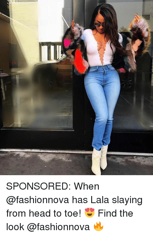Head, Memes, and 🤖: SPONSORED: When @fashionnova has Lala slaying from head to toe! 😍 Find the look @fashionnova 🔥