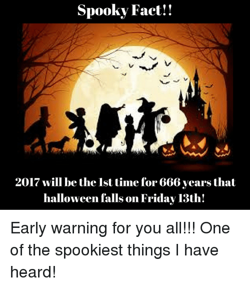 halloween memes and spooky spooky fact 2017 will be the lst