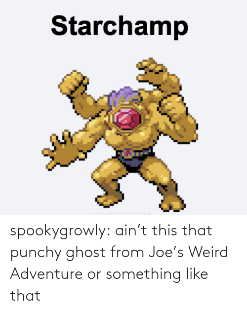 Tumblr, Weird, and Blog: spookygrowly:  ain't this that punchy ghost from Joe's Weird Adventure or something like that