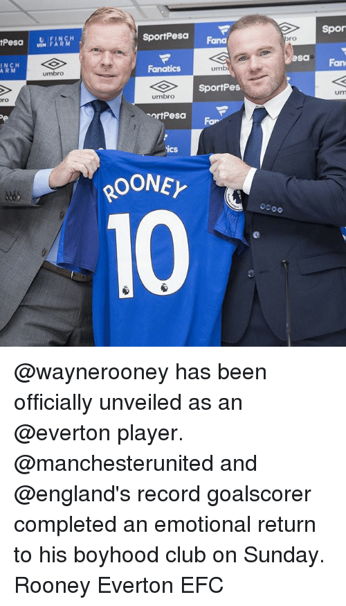 Club, Everton, and Memes: SportPea  Spor  USM FARM  Fana  ro  ICH  ARM  asa  umbro  Fanatics  umb  Fan  SportPes  ro  umbro  um  ortPesa  For  ics @waynerooney has been officially unveiled as an @everton player. @manchesterunited and @england's record goalscorer completed an emotional return to his boyhood club on Sunday. Rooney Everton EFC