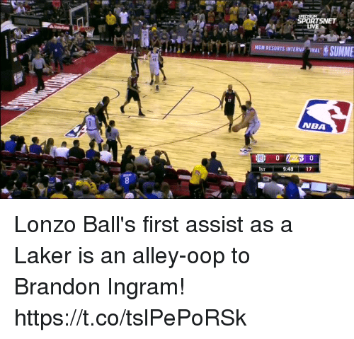 Memes, Nba, and Live: SPORTSNET ,  LIVE  NGM RESORTS INTERN ONAL  NBA Lonzo Ball's first assist as a Laker is an alley-oop to Brandon Ingram! https://t.co/tslPePoRSk