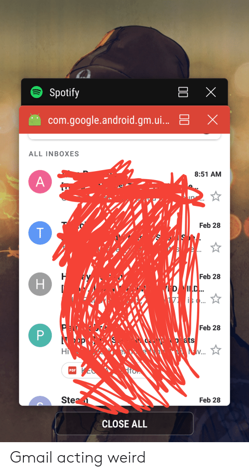 Android Google And Weird Spotify Com Gm Gmail Acting