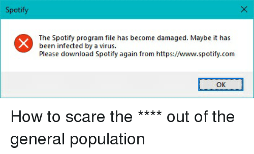 Spotify the Spotify Program File Has Become Damaged Maybe It Has