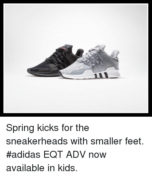 e36410f899c4 Spring Kicks for the Sneakerheads With Smaller Feet  Adidas EQT ADV ...