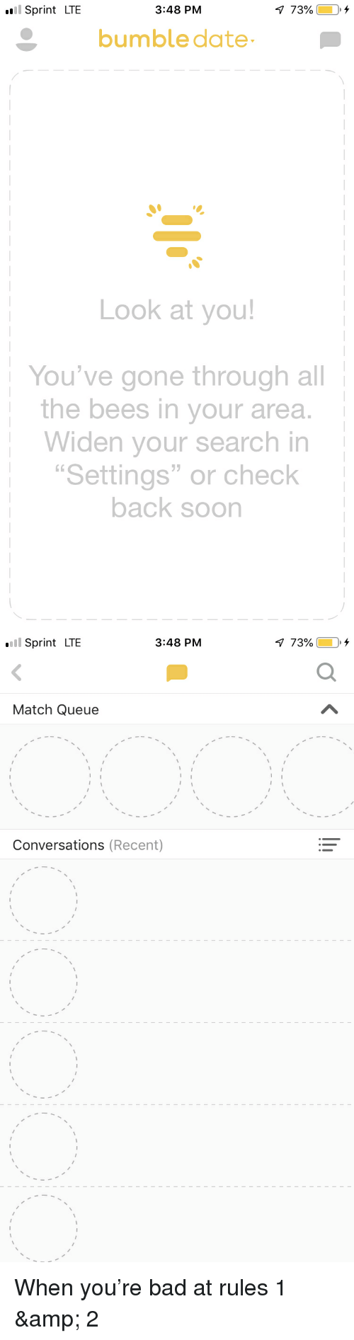 Sprint LTE 348 PM Bumble Date Look at You! You've Gone