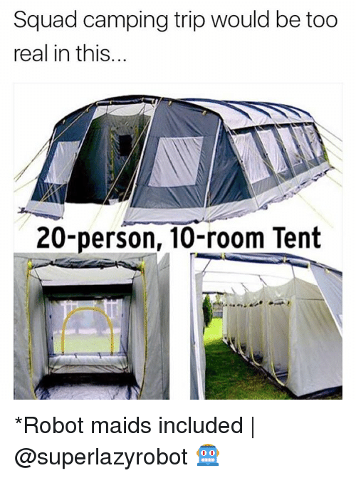 Squad Camping Trip Would Be Too Real in This 20-Person 10