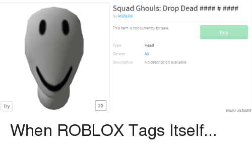 Squad Ghouls Drop Dead By Roblox This Item Is Not