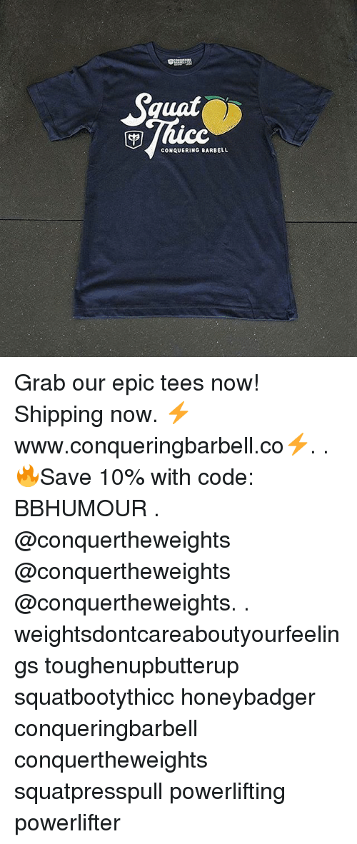 ac0d6bdbf squat-conquering-barbell-grab-our-epic-tees-now-shipping-now-28836485.png