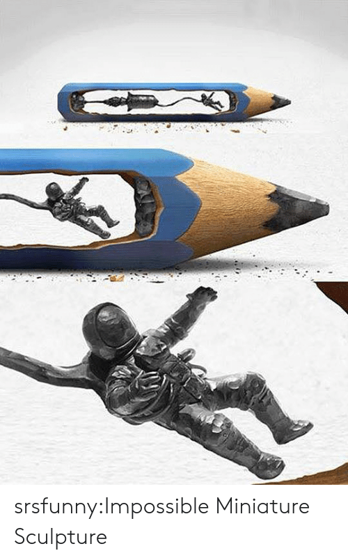 Tumblr, Blog, and Http: srsfunny:Impossible Miniature Sculpture
