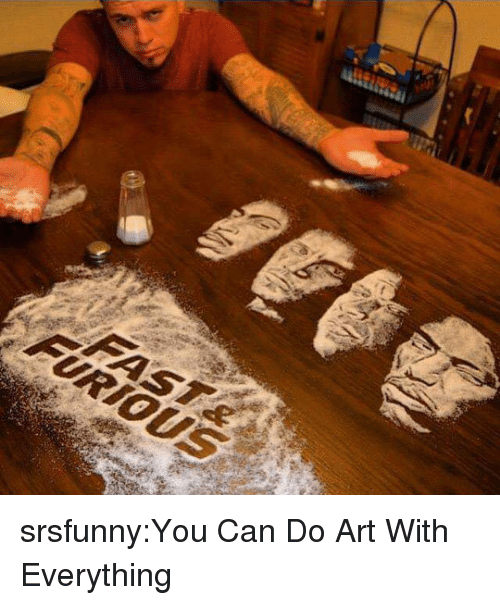 Tumblr, Blog, and Http: srsfunny:You Can Do Art With Everything