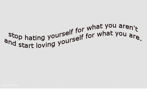 Yo, You, and What: St  aing yourself for what you  cart loving yourself for what yo  ar  ח'