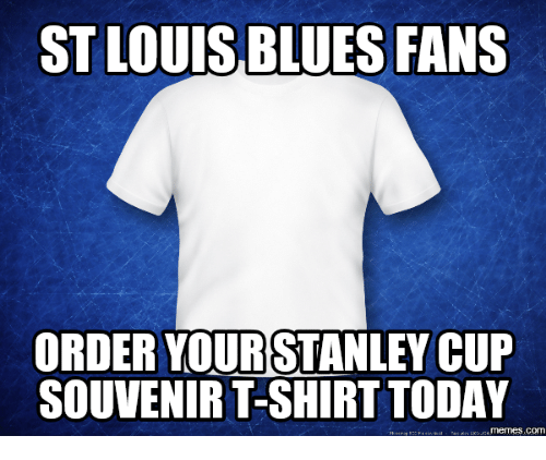 6077fbdff ST LOUISBLUES FANS ORDER YOUR STANLEY CUP SOUVENIR T-Shirt TODAY COM ...
