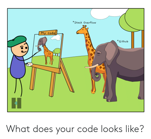 What Does, Github, and Code: *Stack Overflow  My Codel  *Github What does your code looks like?