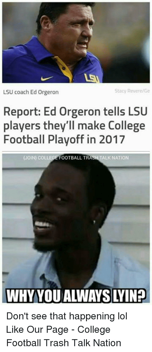 stacy revere ge lsu coach ed orgeron report ed orgeron tells 12288295 stacy reverege lsu coach ed orgeron report ed orgeron tells lsu