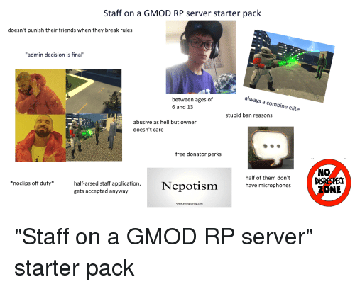 Staff on a GMOD RP Server Starter Pack Doesn't Punish Their