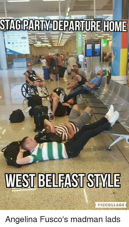 stag party departure home west belfast style piccollage angelina fuscos 3885675 ✅ 25 best memes about stag party stag party memes