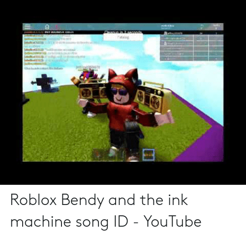 Roblox Id Songs Weak Stain Roblox Bendy And The Ink Machine Song Id Youtube Youtube