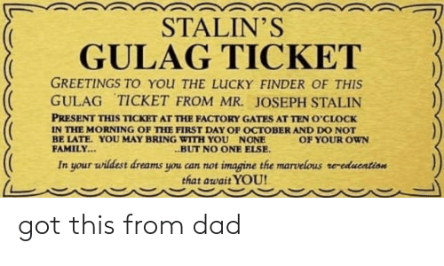 Ticket To Gulag