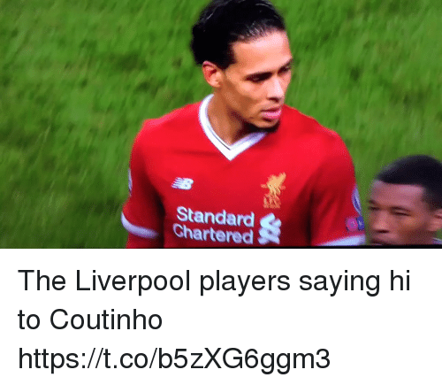 Soccer, Liverpool F.C., and Standard Chartered: Standard  Chartered The Liverpool players saying hi to Coutinho https://t.co/b5zXG6ggm3