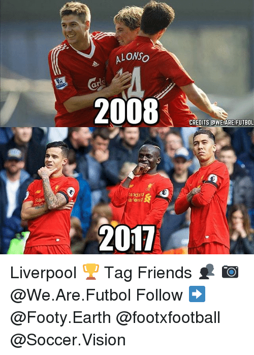 Friends, Memes, and Soccer: Star  LOWSo  2008  tandard  laterad  2011  CREDITS AWE ARE FUTBOL Liverpool 🏆 Tag Friends 👥 📷 @We.Are.Futbol Follow ➡ @Footy.Earth @footxfootball @Soccer.Vision