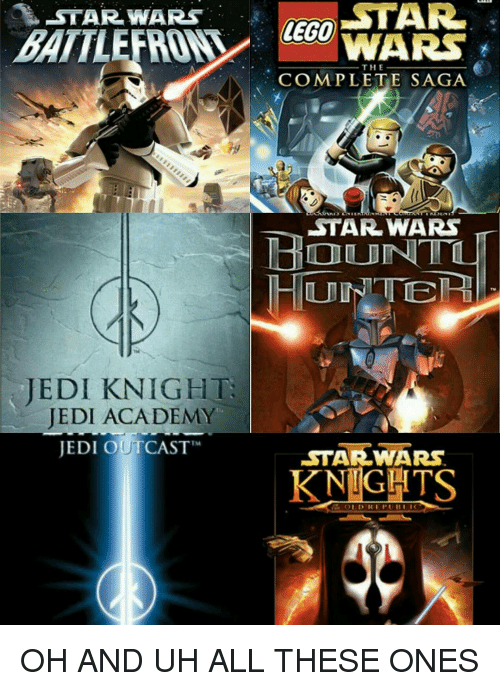 """Jedi, Lego, and Memes: STAR  STAR WARS  LEGO  WARS  THE  COMPLETE SAGA  RDE  STAR WARS  HUNTER  JEDI KNIGHT  JEDI ACADEMY  JEDI OUTCAST""""  STAR WARS  KNIGHTS OH AND UH ALL THESE ONES"""
