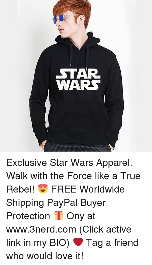 Memes, 🤖, and Linked In: STAR  WARS Exclusive Star Wars Apparel. Walk with the Force like a True Rebel! 😍 FREE Worldwide Shipping PayPal Buyer Protection 🎁 Ony at www.3nerd.com (Click active link in my BIO) ❤ Tag a friend who would love it!