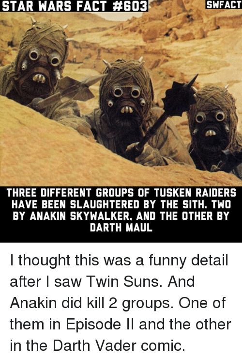 Star Wars Fact 4603 Swfact Three Different Groups Of Tusken Raiders