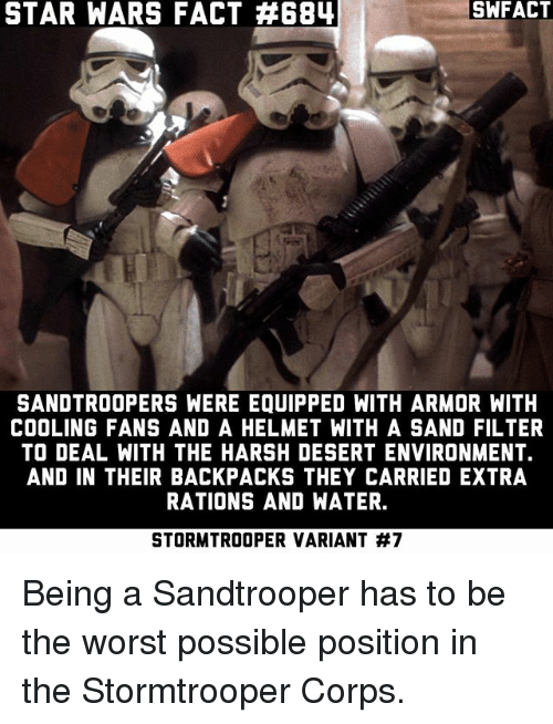 star wars fact 6b4 swfact sandtroopers were equipped with armor 20272390 ✅ 25 best memes about star wars star wars memes