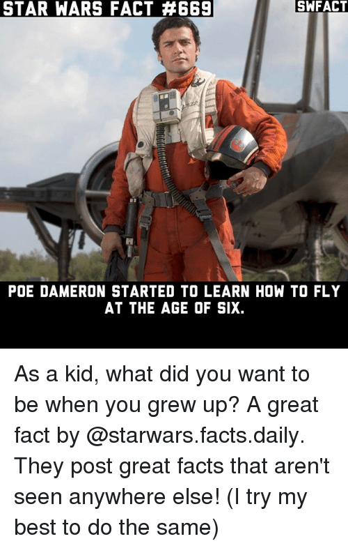 Star Wars Fact A669 Swfact Poe Dameron Started To Learn How To Fly