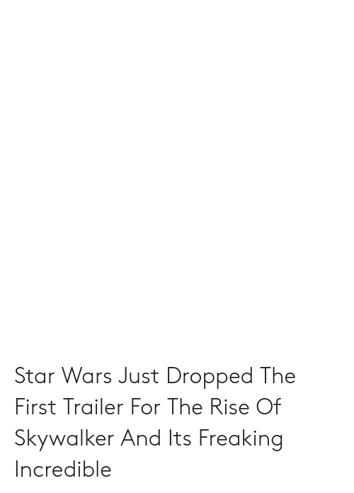 Star Wars Just Dropped the First Trailer for the Rise of ...