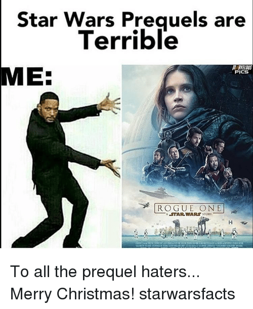 star wars preguels are terrible me pics rogue one a 9905124 star wars preguels are terrible me pics rogue one a star wars