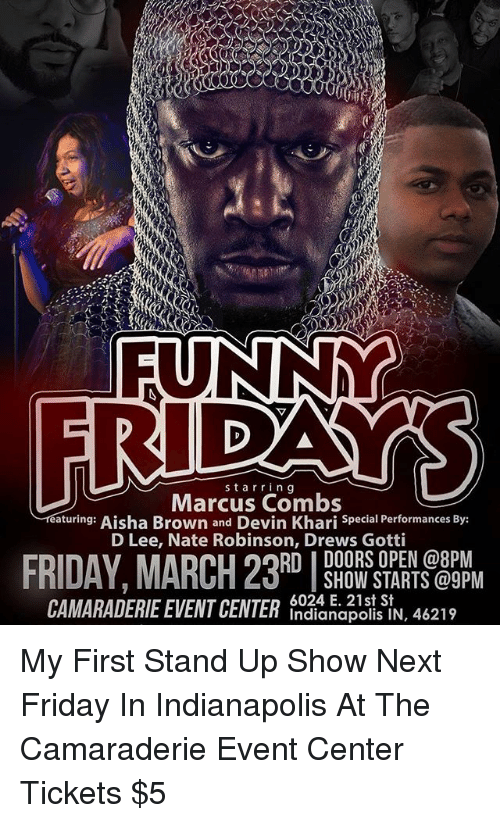 Friday Memes and Indianapolis starr ing Marcus Combs aturing Aisha Brown and  sc 1 st  Me.me & Starr Ing Marcus Combs Aturing Aisha Brown and Devin Khari Special ...
