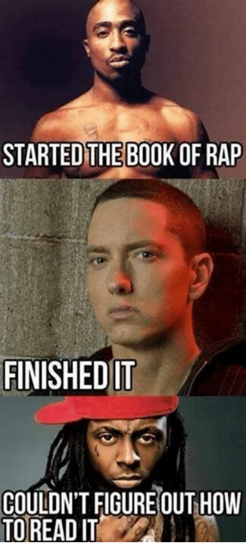 started the book of rap finished it couldn t figureout how to read
