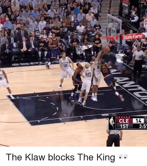 Sports, King, and Kings: State Farm  CLE 14  1ST 3:5 The Klaw blocks The King 👀