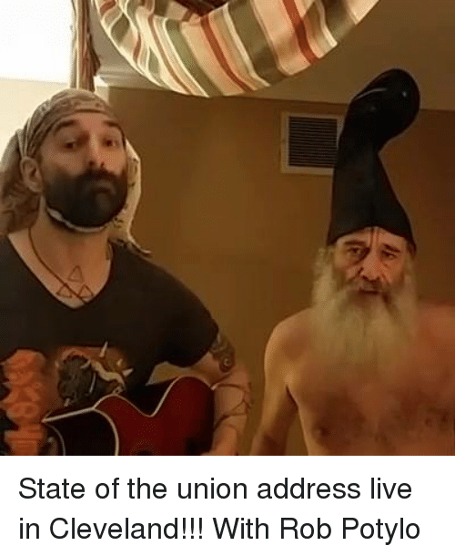 Memes, State of the Union Address, and Cleveland: State of the union address live in Cleveland!!! With Rob Potylo