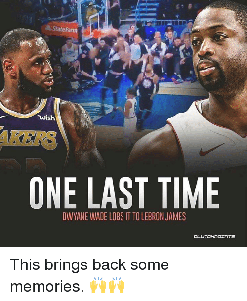 12fcd98788e State Wish AKERS ONE LAST TIME DWYANE WADE LOBS IT TO LEBRON JAMES ...