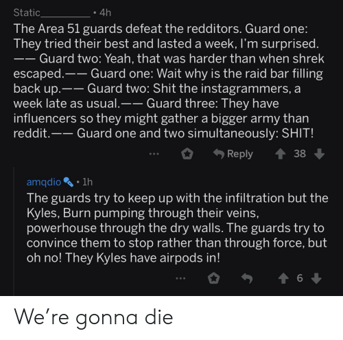 Static 4h The Area 51 Guards Defeat The Redditors Guard One They