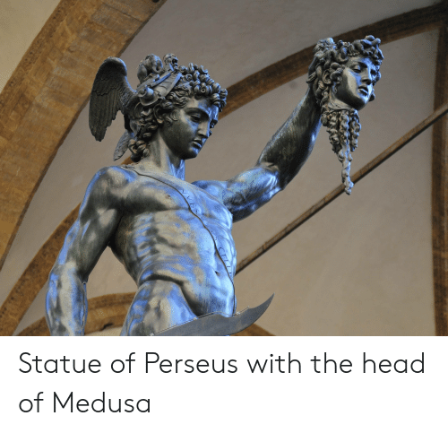 Statue Of Perseus With The Head Of Medusa Head Meme On Me Me