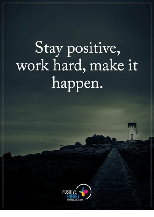 25+ Best Stay Positive Memes
