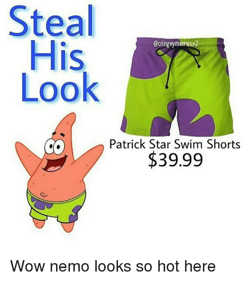 f31e54cdc94ed Memes, Patrick Star, and Swimming: Steal His CcringeymemesV2 Look Patrick  Star Swim Shorts