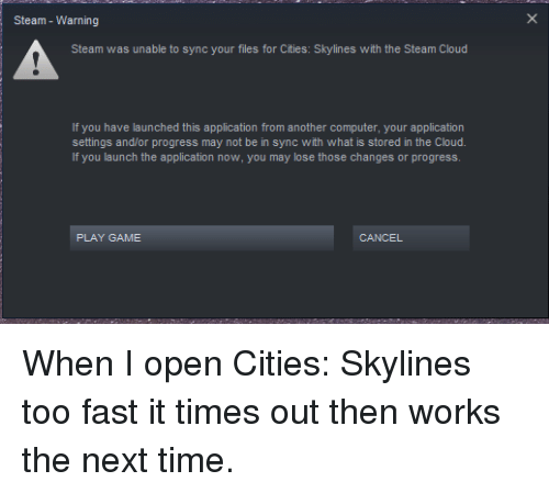 Steam - Warning Steam Was Unable to Sync Your Files for Cities