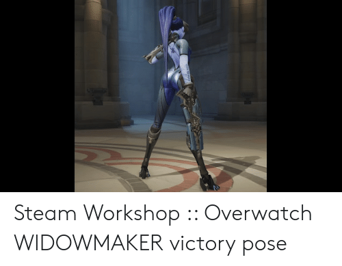 Steam Workshop Overwatch WIDOWMAKER Victory Pose | Steam
