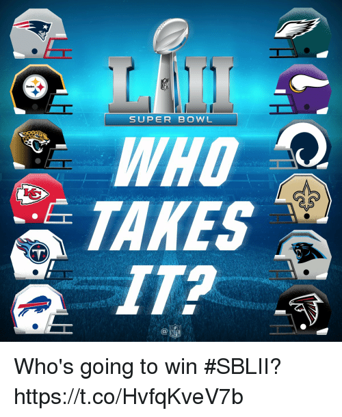 Memes, Super Bowl, and Steelers: Steelers  SUPER BOWL  WHO  TAKES  IT? Who's going to win #SBLII? https://t.co/HvfqKveV7b