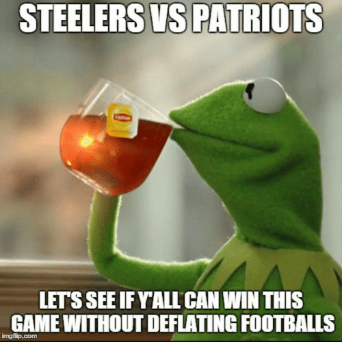 steelers vs patriots lets seeifyall can win this game without 12711373 ✅ 25 best memes about steelers vs patriots steelers vs,Patriots Vs Steelers Memes